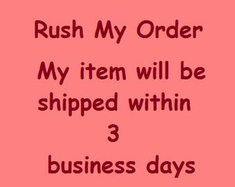 RUSH MY ORDER by What Candy Says