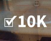 10K Decal, Runner Decal, 10K Car Decal, Marathon Decal, 10K Sticker, 10K, 10K Laptop Sticker, 10K Laptop Decal, Vinyl Decal, Track Decal