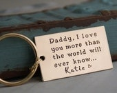 Personalized Key Chain - Dog Tag Hand Stamped Keychain - Daddy, I Love you more....