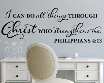 I can do all things through Christ who strengthens me Philippians 4 13  VINYL WALL DECAL Scripture wall decal
