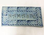 CUSTOM ORDER - Light Blue Ceramic Namaste Tile