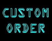 Custom Order for rharriSC