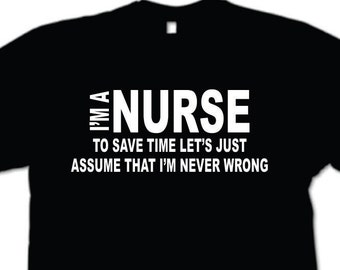 Nurse T-Shirt Gift For Nurse Profession Funny Nurse Shirt, Nurse T-Shirt Gift for him or her