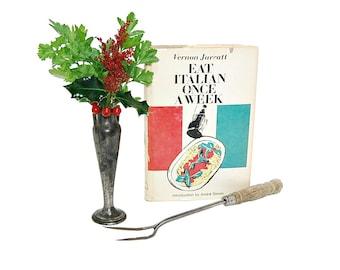1967 Eat Italian Once A Week Vernon Jarratt Weekly Menu Planning Traditional 60s Italian Recipes Fresh Seasonal Ingredients