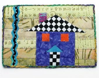 Fabric Postcard OOAK Mini Art Quilt Collage House