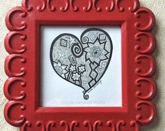 My Bold Heart - Original Drawing by Susie Carranza. Black ink. Framed in handpainted red wood frame.