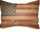 Vintage Flag Burlap Pillow,  Old Glory,  Patriotic, American, USA, INSERT INCLUDED