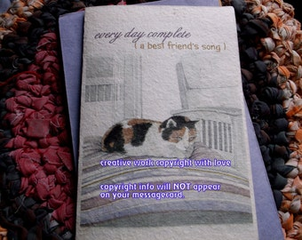 every day complete ( a best friend's song ) calico cat cards/ journey cards/sentimental cards/unique empathy condolence cards