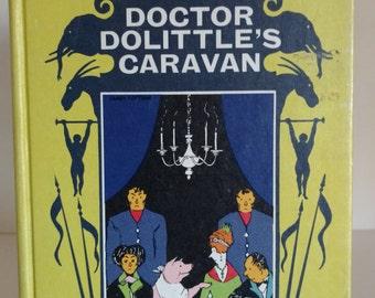1954 Doctor Dolittle's Caravan By Hugh Lofting