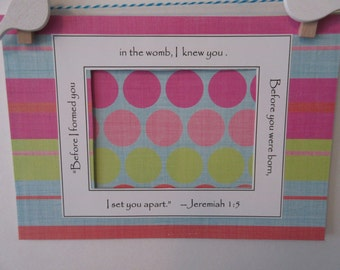 Ultrasound Frame or  Mat w/Bible Verse -Bright, Tropical- Polka Dots and Stripes - Baby Girl, 5x7