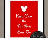 Mickey Minnie Mouse Inspired Printable Wall Art - Nursery Playroom Bedroom - Keep Calm and Put Your Ears On - Red - YOU PRINT 8x10 Poster