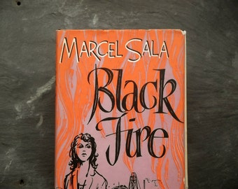 Vintage book 1950s fiction Marcel Sala - Black fire translated from the French