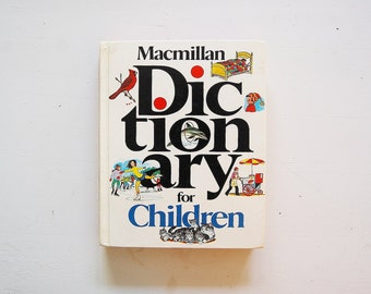 MacMillan Children's Illustrated Dictionary