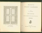 Barry's Fruit Garden, 1906 Book on Pomology, Orchard Care, Grafting, Greenhouses and Varieties of Fruit, Orange Judd Company