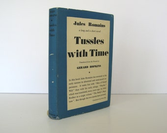 Tussles with Time by Jules Romains Two Occult Novels Time Travel : A Struggle with Time, and Death Breaching the Frontiers Vintage Book