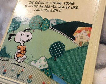 Hallmark Plaque snoopy the secret of staying young quote
