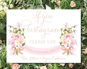 If you Instagram sign, Shimmer White with blush Flowers, Custom colors, Personalized sign, wedding sign, wedding prop, weddings, Thefindsac