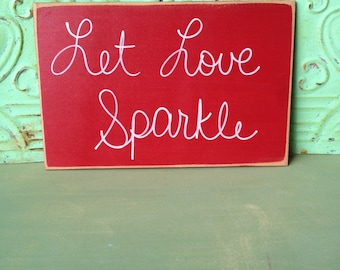 Red and White Let Love Sparkle Sign, Red Wedding Signs, Wood Wedding Signs