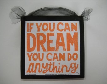 if you can dream  you can do anything  Wooden Wall Art Sign Teen Girls Bedroom Decor
