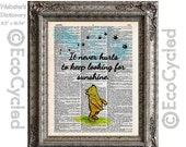 SALE Winnie the Pooh Quote 54 Keep Looking for Sunshine on Vintage Upcycled Dictionary Art Print Book Art Print Optimism Optimistic Classic