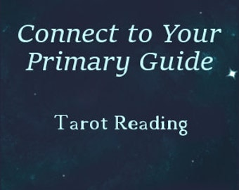 Connect to Your Primary Guide Reading