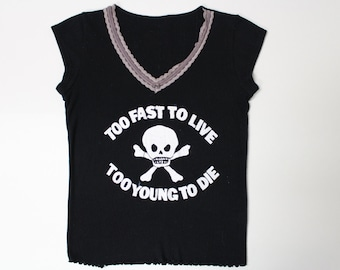 Punk Thermal Top- Too Fast To Live Too Young to Die- Westwood Seditionaries Skull - womens fitted black top - kitsch lace trim XS small 32