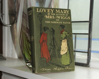 Antique 1903 Book Lovely Mary by Alice Hegan Rice