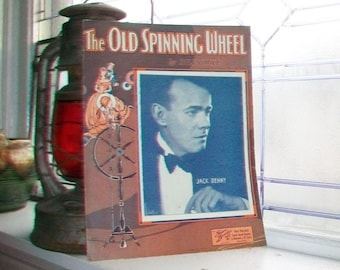 Vintage Sheet Music 1933 The Old Spinning Wheel by Billy Hill Featuring Jack Denny