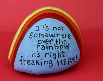 Painted garden rock, river rock, painted pebble, inspirational, words on rock, quote, rainbow, colorful, large rock, half dome