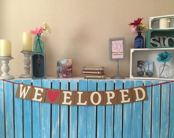 We Eloped Banner, Wedding Banner