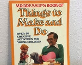 RESERVED       Vintage Book, Mr Dressup's Book of Things to Make and Do, Ernie Coombs, Casey and Finnegan
