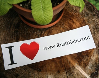 """Bumper Sticker - """"I love RustiKate"""" by RustiKate"""