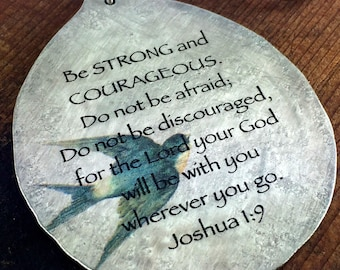 Joshua 1:9 Pendant made from a Vintage Silver Plate Spoon, Silverware Jewelry, Unique Art Pendant, Scripture Jewelry