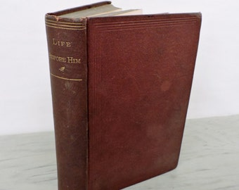 Antique Novel - Life Before Him. A Novel by Oliver Bell Bunce - First Edition - 1860 - Rare