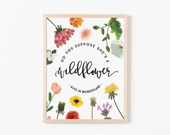 Do You Suppose She's A Wildflower Nursery Art. Nursery Wall Art. Nursery Prints. Nursery Decor. Girl Wall Art. Wildflower Art.