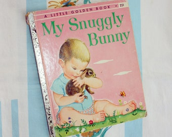 My Snuggly Bunny, 1956 Little Golden Book