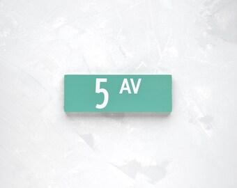 5 AV - New York City Street Sign - Wood Sign