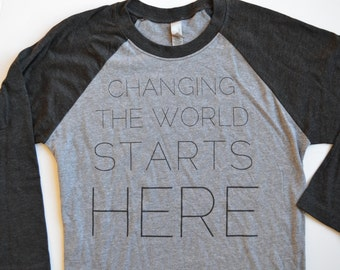 Change the World Baseball T Tee Shirt