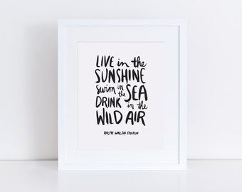 Live In the Sunshine Printable Quote