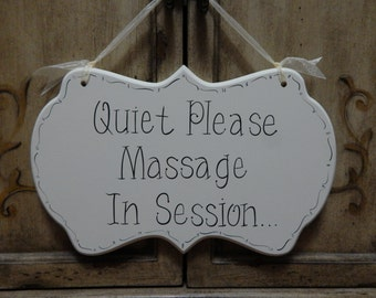 Massage Therapy Sign - Quiet Please Massage In Session ... Hand Painted Wooden Cottage Chic Sign - kg3838
