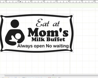 Eat at Mom's Breastfeeding decal