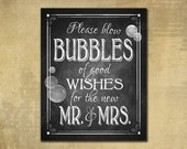 Blow Bubbles of good wishes for Mr & Mrs, Bubble Send off sign - Wedding sign - PRINTED chalkboard wedding signage - Rustic Heart Collection