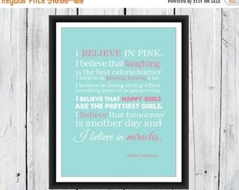 ON SALE I Believe in Pink 8x10 Print Audrey Hepburn Quotes
