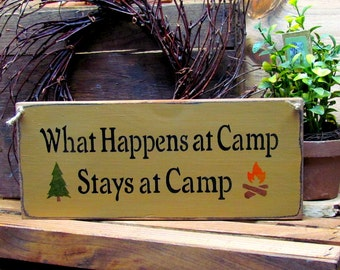 Wooden Camping sign, What Happens At Camp Stays At Camp, Camp Decor, Cabin Summer Home, Campsite Decor, Camping Sign, Gift for Camp lover