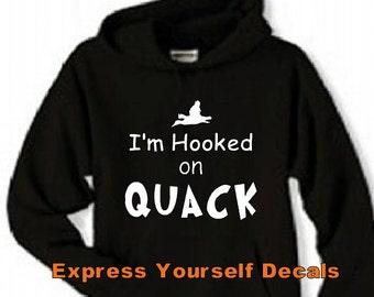 I'm Hooked on Quack Duck Hunting Shirt