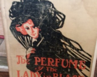 Antique 1909 The Perfume of the Lady in Black Book