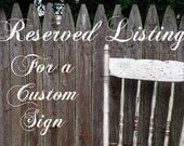 Reserved for Chelsea - 16x36 pallet style sign