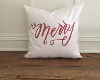 Red Calligraphy Be Merry pillow cover