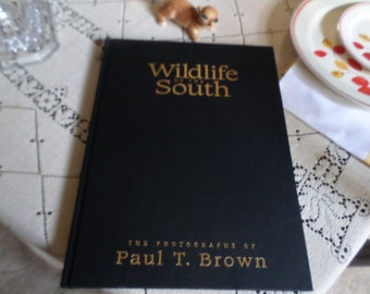 Vintage 1994 Hardcover Coffee Table Book-Wildlife of The South-Paul T. Browns n-Oh Look A Squirrel