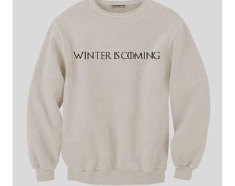Winter Is Coming Sweatshirt (White)